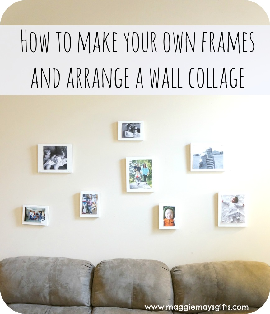 make own frames and arrange collage