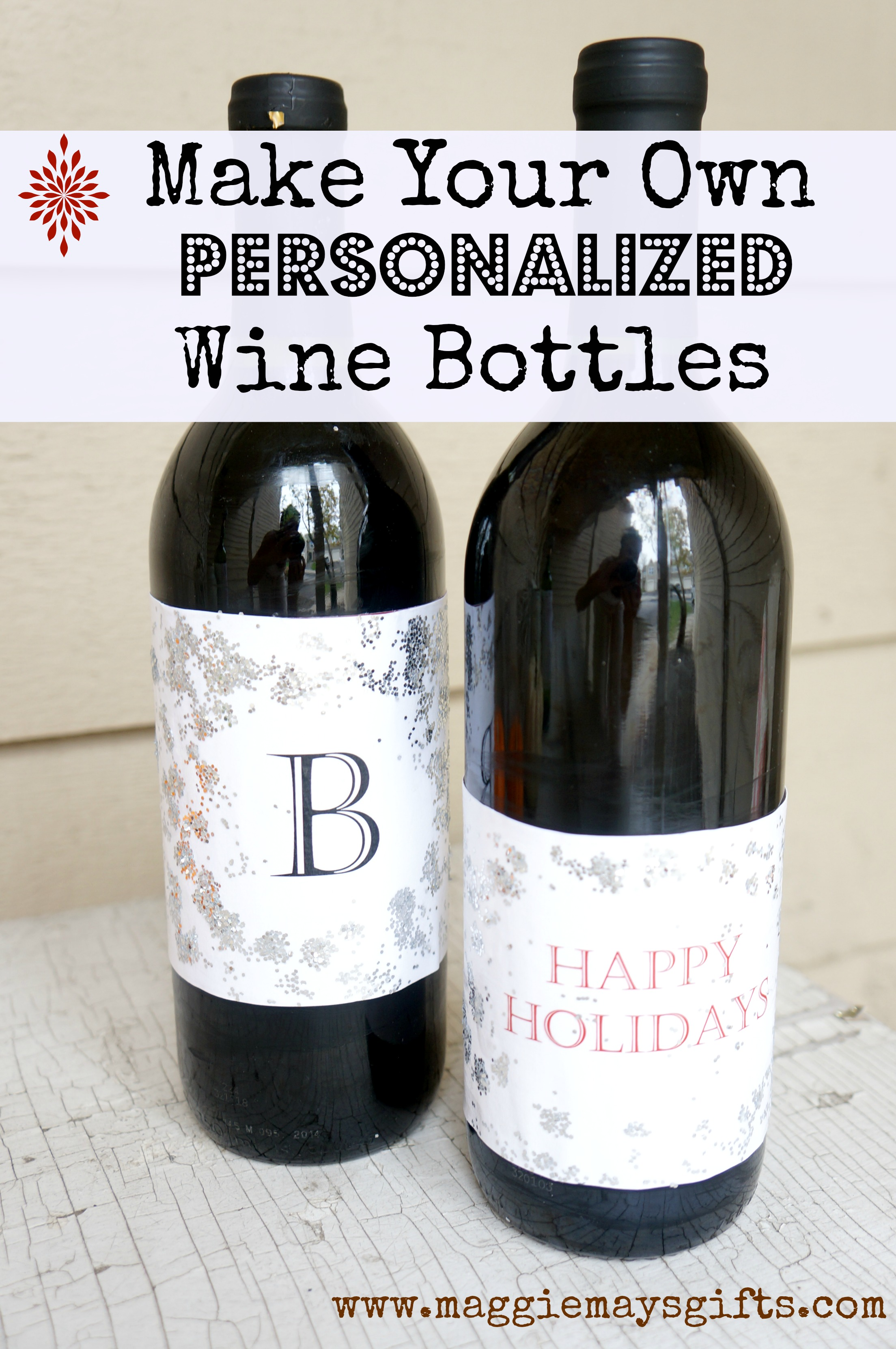Make Personalized Wine Bottles Maggie May S