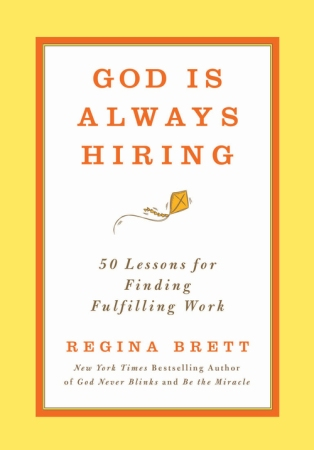 God is Always Hiring-Regina Brett