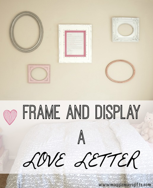 Frame and display a love letter